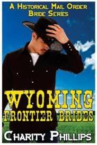 Wyoming Frontier Brides