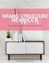 The Brand Structure Workbook