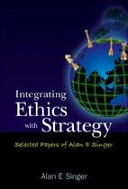 Integrating Ethics With Strategy