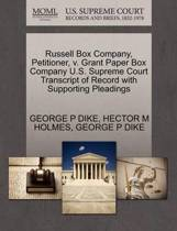 Russell Box Company, Petitioner, V. Grant Paper Box Company U.S. Supreme Court Transcript of Record with Supporting Pleadings