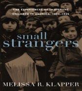 Small Strangers
