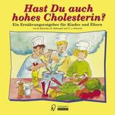 Hast Du Auch Hohes Cholesterin?