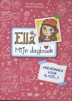 Ella - Mijn dagboek 7 - Vriendinnen voor altijd... ?