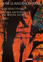 Lourentinho Dona Antonia de Sousa Neto e Eu
