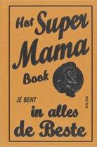 Het super mama boek