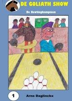 De Goliath Show- 1 De Bowlingkampioen