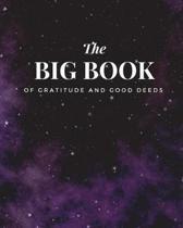 The Big Book of Gratitude and Good Deeds 8x10