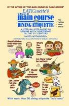EATiQuette's the Main Course on Dining Etiquette
