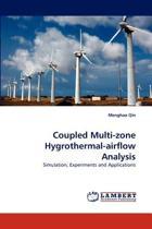 Coupled Multi-Zone Hygrothermal-Airflow Analysis