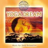 Yoga Dream - Music For Deep Re