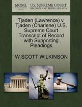 Tjaden (Lawrence) V. Tjaden (Charlene) U.S. Supreme Court Transcript of Record with Supporting Pleadings