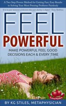 Feel Powerful A Two Step Proven Method for Solving Problems