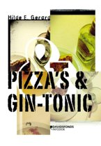 Pizza's & Gin-Tonic