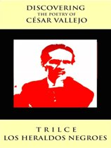 Discovering The Poetry of Cesar Vallejo