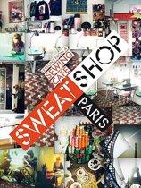 Sweat Shop Paris