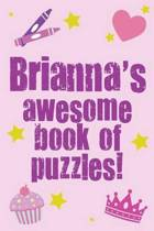 Brianna's Awesome Book of Puzzles!