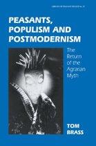 Peasants, Populism and Postmodernism