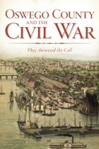 Oswego County and the Civil War