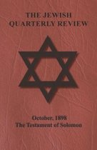 The Jewish Quarterly Review - October, 1898 - The Testament of Solomon