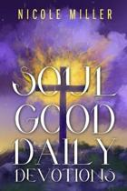 Soul Good Daily Devotions