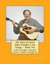 The Best of Geral John Pinault's Love Songs - Book #10