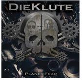Dieklute - Planet Fear