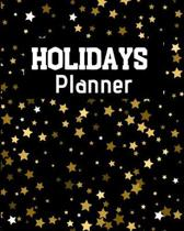 HOLIDAYS Planner: Flexible easy wipe-clean matte cover perfectly sized 8X10 inches, 100 pages with beautiful layouts with inspirational