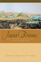 Juana Briones of Nineteenth-Century California