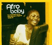 Afro-Baby : The Evolution Of The Afro-Sound In 70's Nigeria
