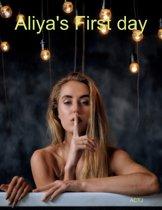 Aliya's First day