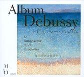 Album Debussy - Le Compositeur Et Ses In