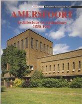Amersfoort architectuur en stedenbouw 1850-1940