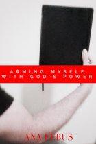 Arming Myself With God's Power