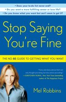 Stop Saying You're Fine