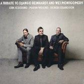A Tribute to Django Reinhardt and Wes Montgomery