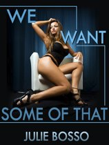 We Want Some of That: An Outdoor Slut Wife Gangbang Short