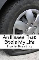 An Illness That Stole My Life