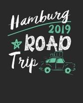 Hamburg Road Trip 2019: Hamburg Travel Journal- Hamburg Vacation Journal - 150 Pages 8x10 - Packing Check List - To Do Lists - Outfit Planner