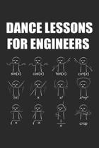 Dance Lessons for Engineers: Mathematician Engineering Sinus Cosine Tangent ruled Notebook 6x9 Inches - 120 lined pages for notes, drawings, formul