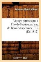 Voyage Pittoresque a l'Ile-De-France, Au Cap de Bonne-Esperance. T 2