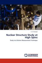 Nuclear Structure Study at High Spins