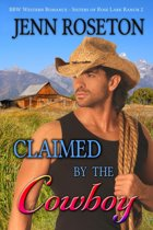 Claimed by the Cowboy (BBW Romance – Sisters of Rose Lark Ranch 2)