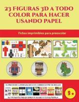 Fichas imprimibles para preescolar (23 Figuras 3D a todo color para hacer usando papel)
