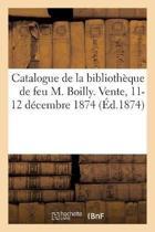 Catalogue Des Livres Composant La Biblioth que de Feu M. Julien-L opold Boilly