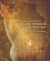 You Are Woman, You Are Divine--A Companion Journal