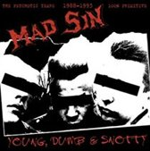 Young, Dumb & Snotty