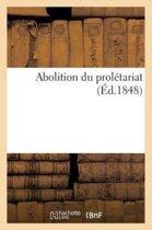 Abolition Du Prol�tariat
