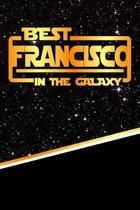 The Best Francisco in the Galaxy
