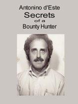 Secrets of a Bounty Hunter