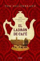 El Ladr n de Caf / The Coffee Thief